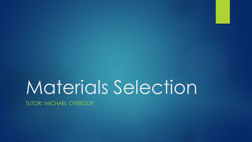 Level 3 Materials Selection 1