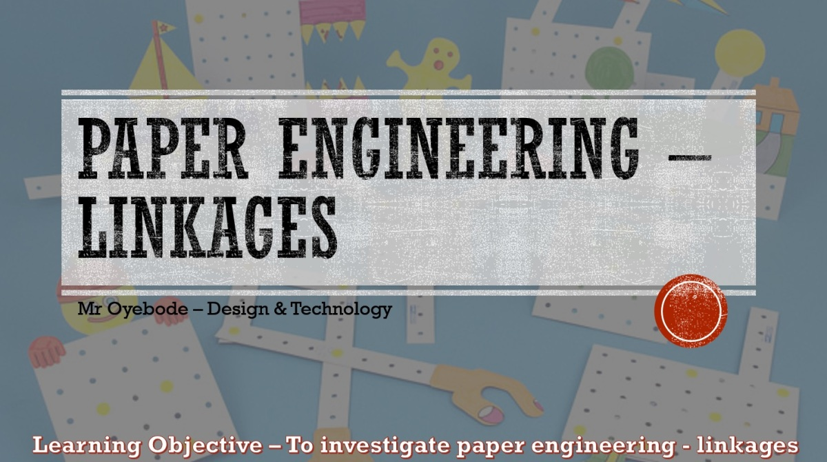 Design Technology Resources: Paper Engineering - Linkages - Key Stage 3
