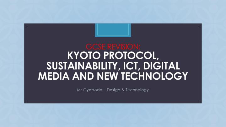 GCSE Revision Kyoto Protocol and Sustainability-page-001