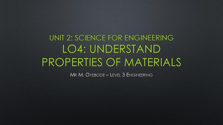 Unit 2 Science for Engineering - Material Properties Lesson-page-001