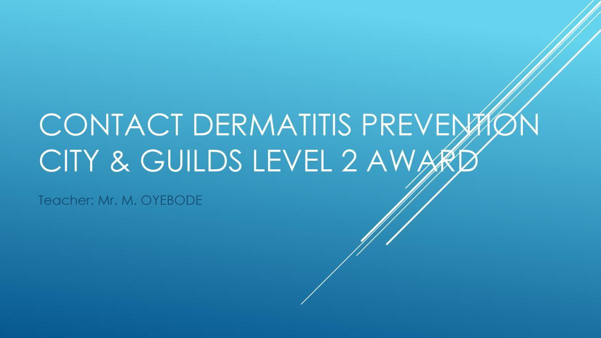 Engineering Resources: Contact Dermatitis Prevention - City & Guilds Level 2 Award