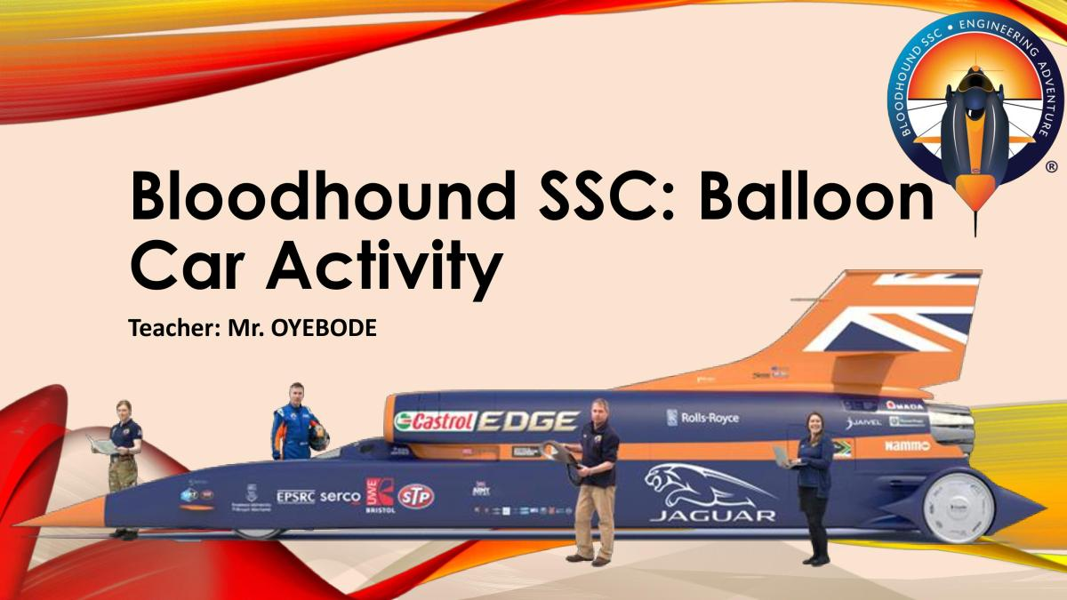 DT & Engineering Resources | Bloodhound SSC: Balloon Car Activity