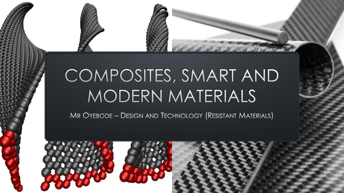 Design and Technology Resources: Composites, Smart and Modern Materials (FREE RESOURCE)