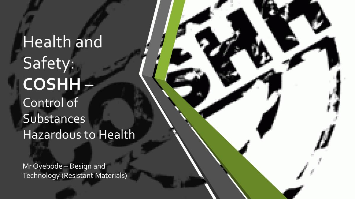 Design and Technology Resources: COSHH - Health and Safety