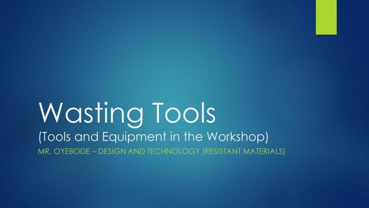 Design and Technology Resources: Wasting Tools