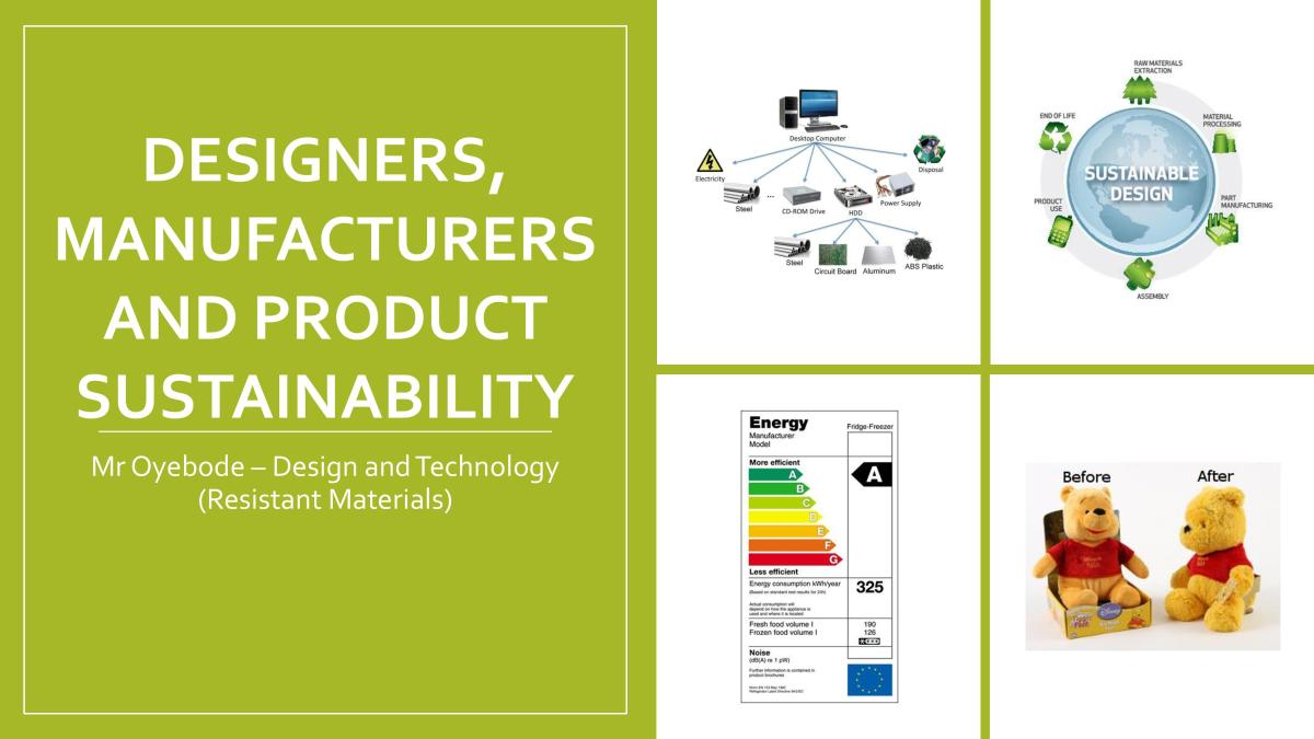 Design and Technology Resources: Designers, manufacturers and product sustainability
