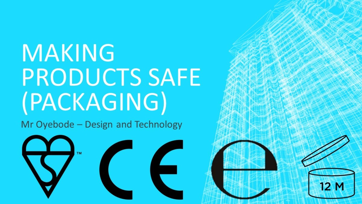 Design Technology Resources: Making Products Safe (Packaging)