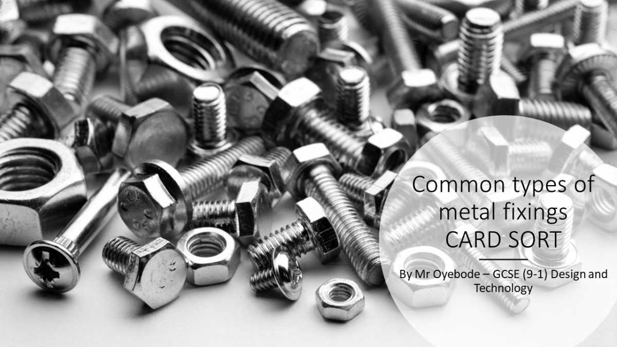 Design Technology Resources: Common types of metal fixings CARD SORT