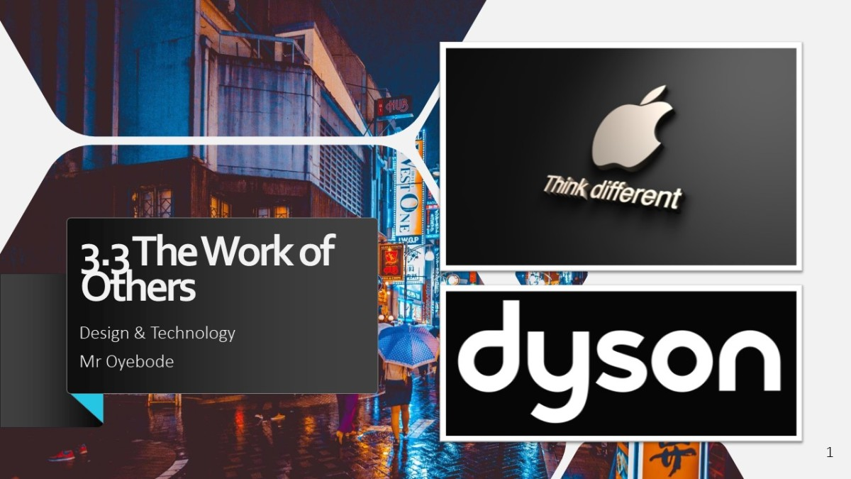 Design Technology Resources: The Work of Others - Apple & Dyson